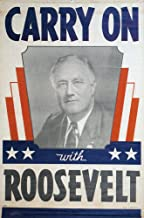 Presidential Campaign 1940 Ndemocratic Party Oil Cloth Banner From The 1940 Presidential Campaign Supporting The Re-Election Of President Franklin D Roosevelt Poster Print by (18 x 24)
