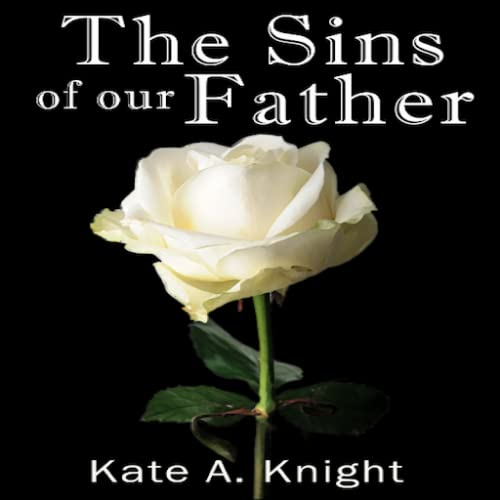The Sins of Our Father