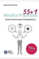 55 +1 Mindful Practices: Schaffe transformierende Trainingserlebnisse (German Edition) Kindle Edition