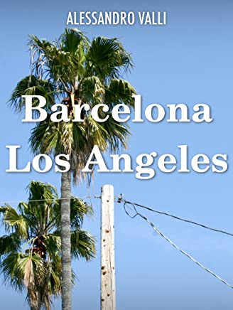Barcelona - Los Angeles