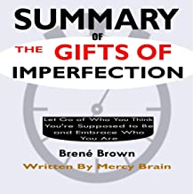 Best summary of the gifts of imperfection Reviews