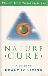 Nature Cure: A Guide to Healthy Living