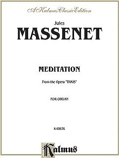 Meditation from the Opera Thaïs: Sheet (Kalmus Edition)