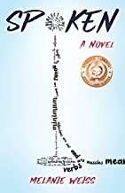 Spoken: A Novel