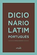 Dicionário Latim-Português: Termos e Expressões (Portuguese Edition)