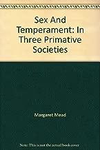 Sex And Temperament: In Three Primative Societies