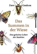 Das Summen in der Wiese: Das geheime Leben der Insekten