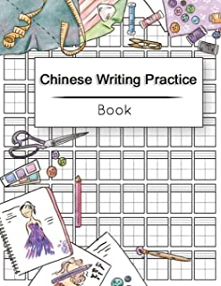 Chinese Writing Practice Book: Calligraphy Paper Notebook Study, Practice Book Pinyin Tian Zi Ge Paper, Pinyin Chinese Writing Paper, Chinese character practice book, Workbook 120 pages