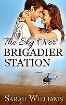 The Sky over Brigadier Station (Brigadier Station Series Book 2)