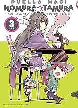 Puella Magi Homura Tamura Vol. 3: ~Parallel Worlds Do Not Remain Parallel Forever~