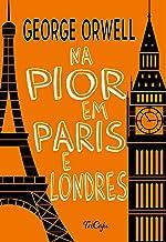 Na pior em Paris e Londres