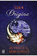 Lux (Tome 4) - Origine Format Kindle
