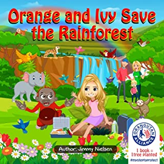 Orange and Ivy Save the Rainforest