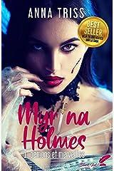 Myrina Holmes, tome 1 : Démons et merveilles Format Kindle