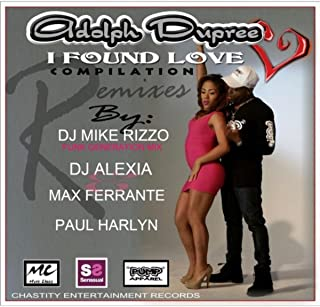 I Found Love (Euro Club Mix Max) [feat. Ferrante]