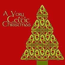 A Very Celtic Christmas with Irish Versions of Christmas Carols