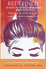 Redefined: 21 Days to Reset Your Mind, Body & Soul Prayer Journal Paperback