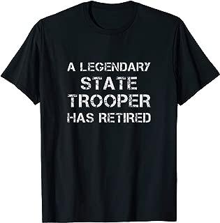 Retired State Trooper Retirement Gift T Shirt For Men Women