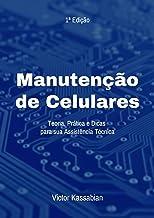 Manutenção De Celulares (Portuguese Edition)