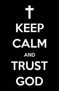 Damdekoli Keep Calm Trust God Poster, 11x17 Inches, Christ Wall Art Print, Christian Decor, Catholic Picture Religious, Jesus