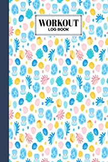 Workout Log Book: shells Workout Log Book, Gym, Fitness and Training Diary - Set Goals, Track Workouts and Record Progres...