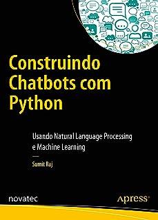 Construindo Chatbots com Python: Usando Natural Language Pro