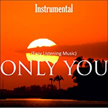 Instrumental (Easy Listening Music) [Only You]