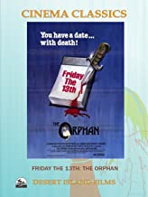 Friday the 13th: the Orphan