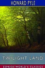 Twilight Land (Esprios Classics)