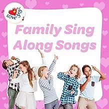 Family Sing Along Songs