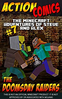 Action Comics: The Minecraft Adventures of Steve and Alex: The Doomsday Raiders – Part 7
