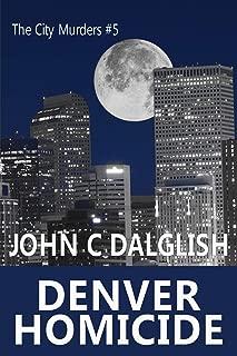 DENVER HOMICIDE(Clean Suspense) (The City Murders Book 5)