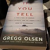 by Gregg Olsen If You Tell Paperback 2019 December 1