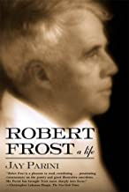 Robert Frost: A Life (English Edition)