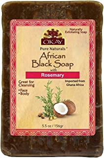 OKAY | African Black Soap with Rosemary | For All Skin Types | Cleanses and Exfoliates | Nourishes and Heals | Free of Sulfate, Silicone & Paraben | 5.5 oz