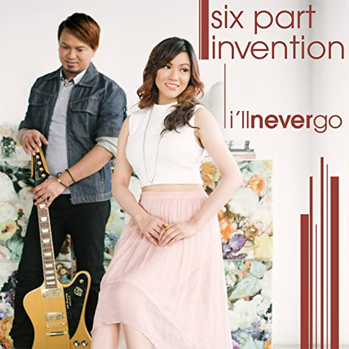 I'll Never Go by Six Part Invention on Amazon Music - Amazon com