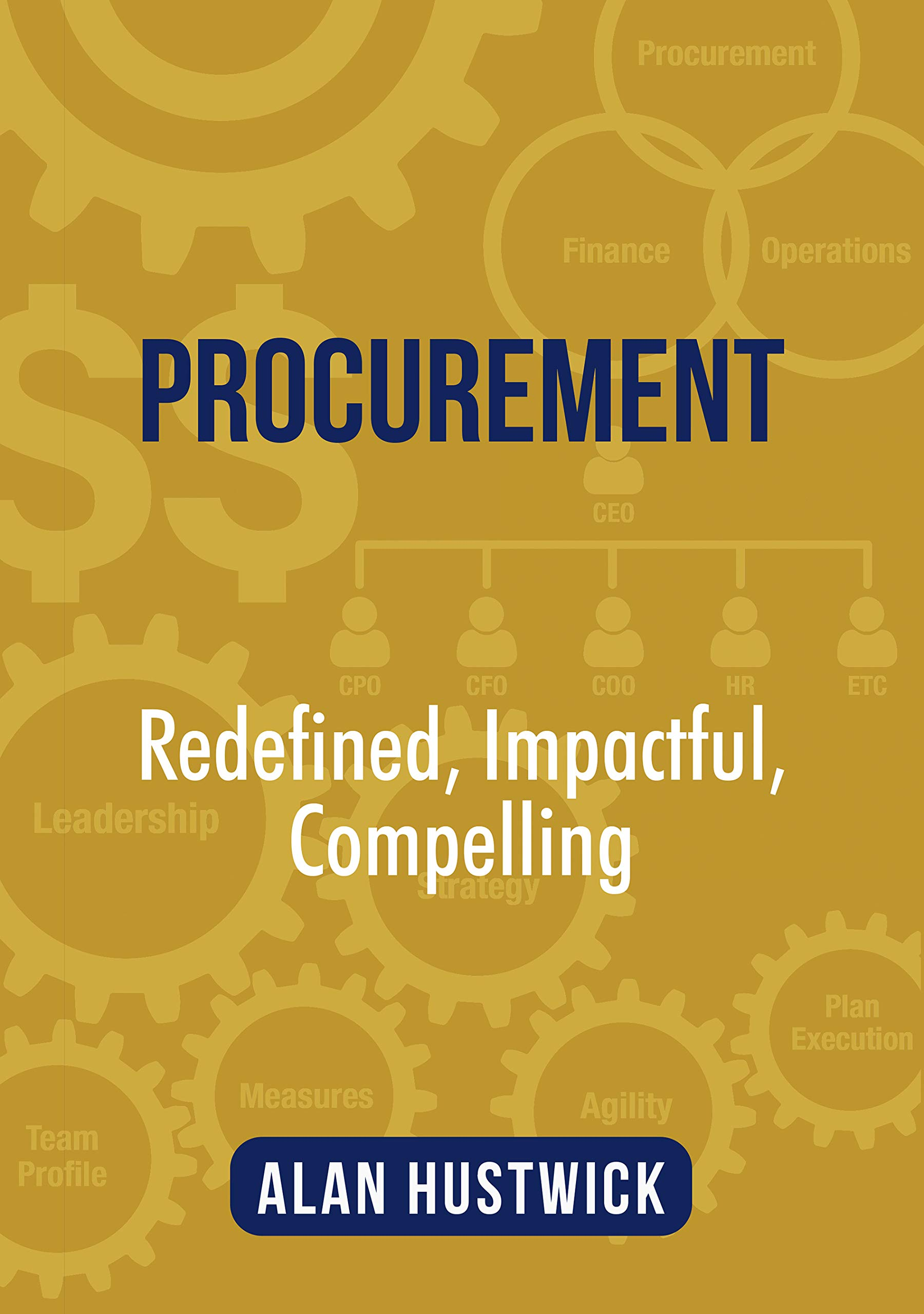 Procurement: Redefined, Impactful, Compelling