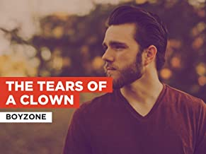 The Tears of a Clown in the Style of Boyzone