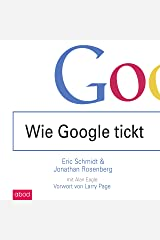 Wie Google tickt - How Google Works Audible Audiobook