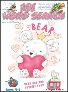 101 Word Search for Kids: SUPER KIDZ Book. Children - Ages 4-8 (US Edition). Teddy w Pink Heart. Bear Words with custom ar...
