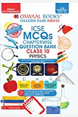 Oswaal ICSE MCQs Chapterwise Question Bank Class 10, Physics Book (For Semester 1, Nov-Dec 2021 Exam with the largest MCQ Question Pool) Kindle Edition