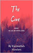 The Cove (The Love and Survival Series Book 2)