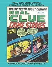 Real Clue Crime Comics: Volume 9 Readers Collection: Gwandanaland Comics #2937-A: Economical Black & White Version - Class...