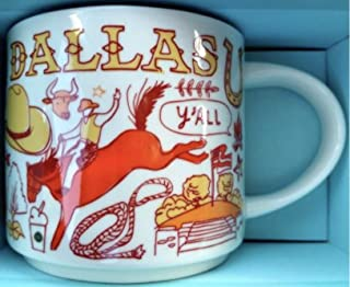 Starbucks DALLAS BEEN THERE SERIES ACROSS THE GLOBE COLLECTION Ceramic Coffee Mug