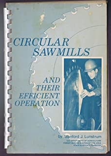 Circular Sawmills and Their Efficient Operation