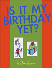 Is It My Birthday Yet? (Is It Time Yet? Book 5)