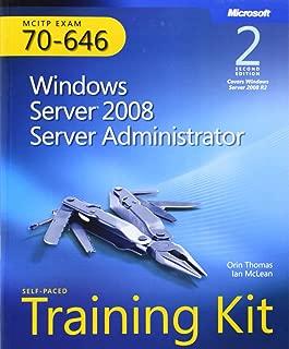 Self-Paced Training Kit (Exam 70-646) Windows Server 2008 Server Administrator (MCITP) (2nd Edition) (Microsoft Press Training Kit)