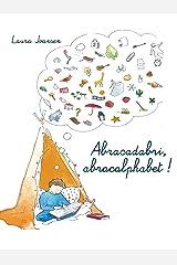 Abracadabri, abracalphabet ! La formule magique des lettres et des mots (Les Aventuriers des mots t. 1) Format Kindle