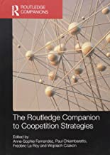 The Routledge Companion to Coopetition Strategies (Routledge Companions in Business, Management and Accounting)