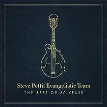 Steve Pettit Evangelistic Team: The Best of 20 Years